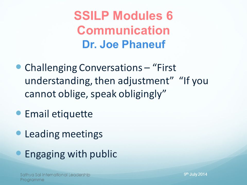 SSILP Modules 6 Communication Dr. Joe Phaneuf