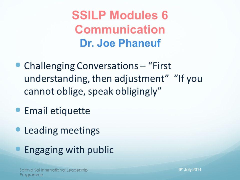 SSILP Modules 6 Communication Dr. Joe Phaneuf