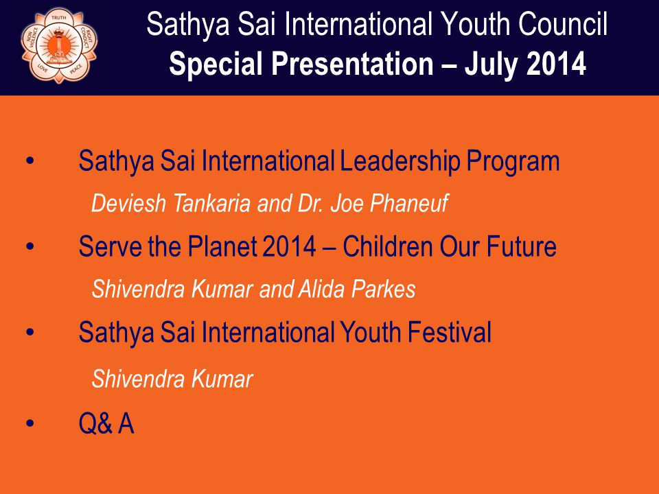 Sathya Sai International Youth Council Special Presentation – July 2014