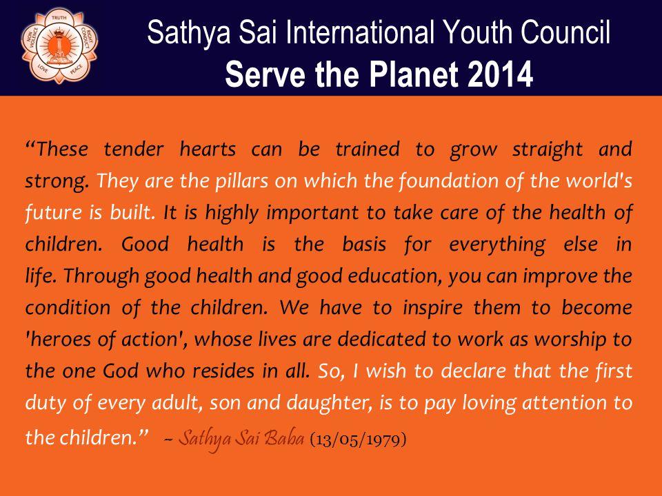 Sathya Sai International Youth Council Serve the Planet 2014