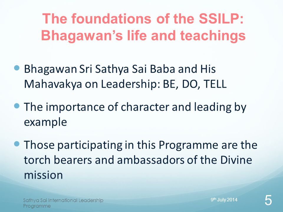 The foundations of the SSILP: Bhagawan's life and teachings