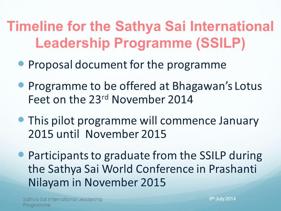 Timeline for the Sathya Sai International Leadership Programme (SSILP)
