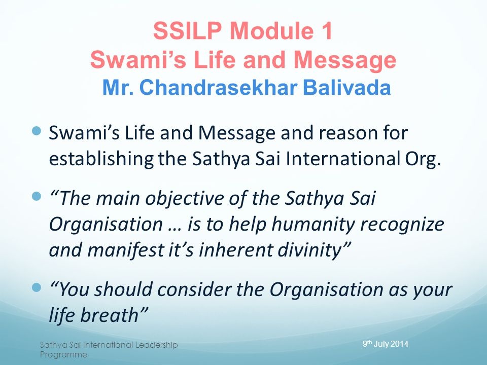 SSILP Module 1 Swami's Life and Message Mr. Chandrasekhar Balivada