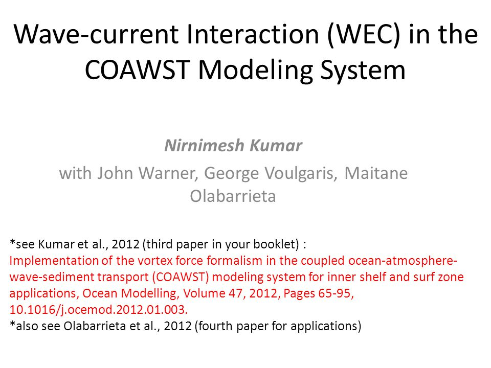 Wave-current Interaction (WEC) in the COAWST Modeling System