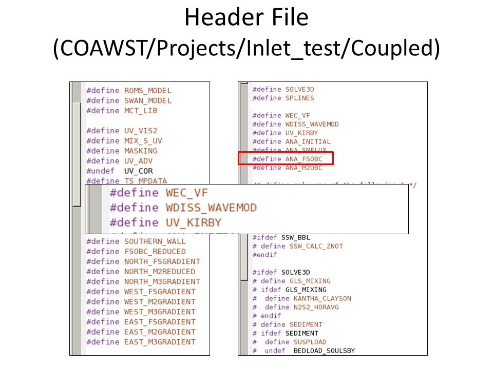 Header File (COAWST/Projects/Inlet_test/Coupled)