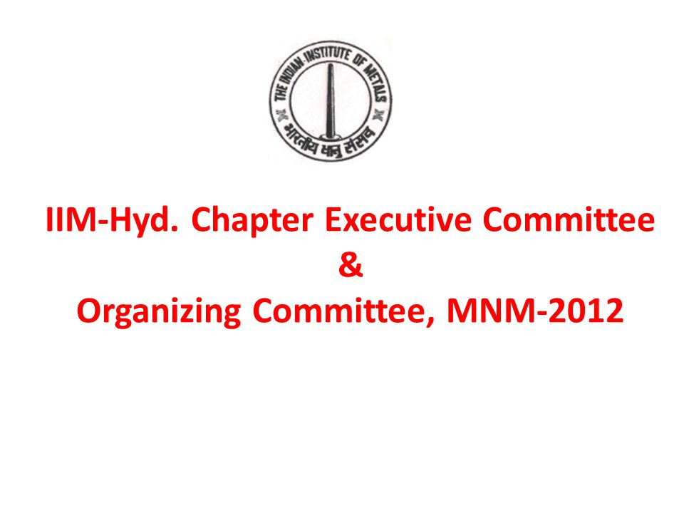 IIM-Hyd. Chapter Executive Committee & Organizing Committee, MNM-2012