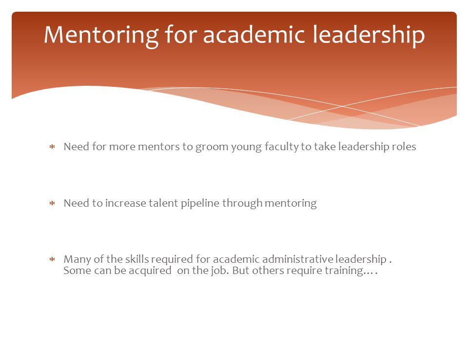 Mentoring for academic leadership