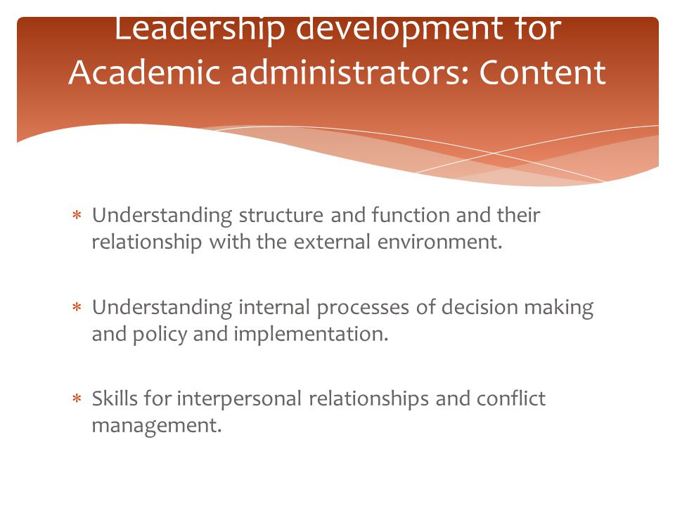 Leadership development for Academic administrators: Content