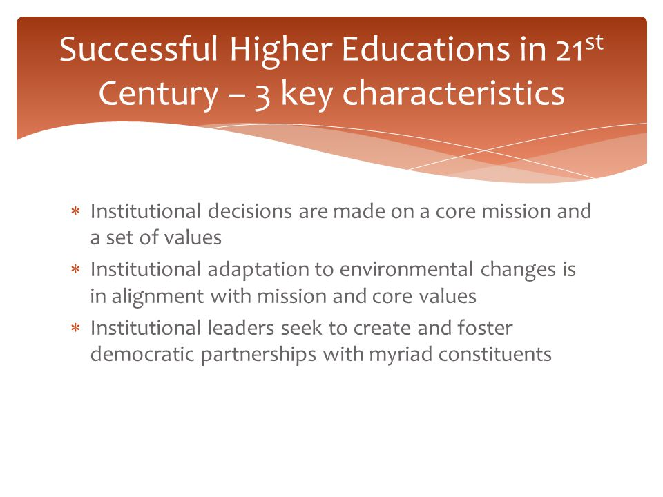 Successful Higher Educations in 21st Century – 3 key characteristics