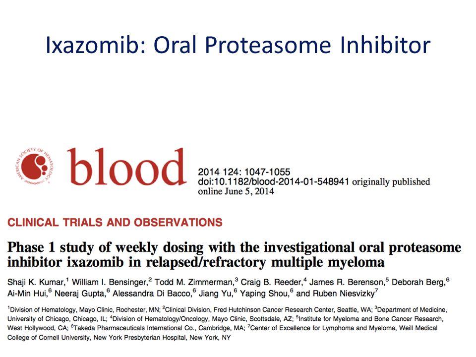 Ixazomib: Oral Proteasome Inhibitor