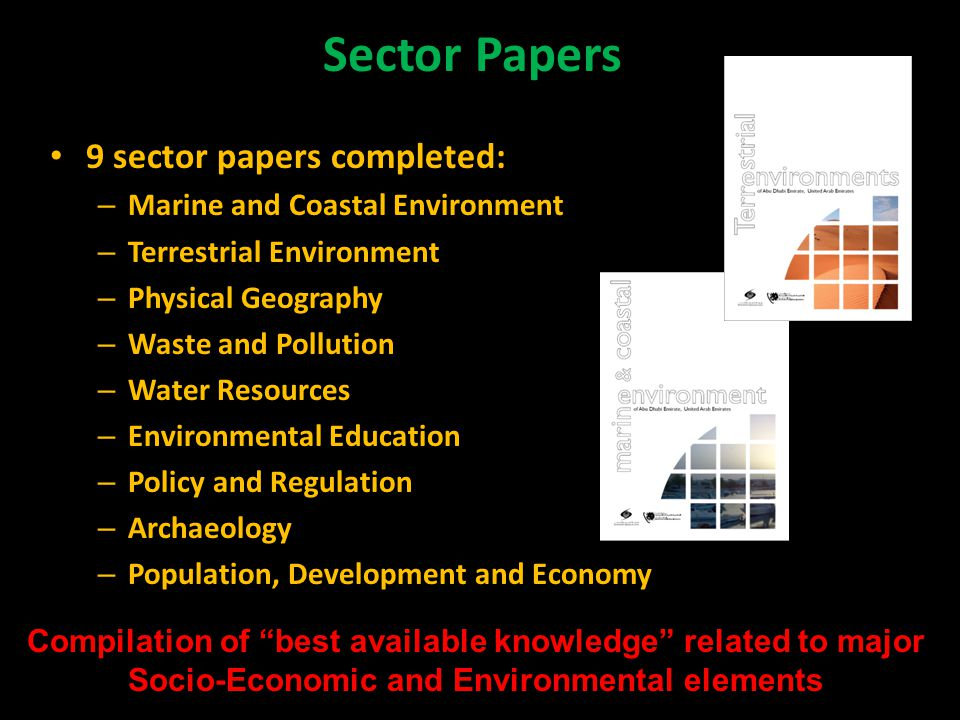 Sector Papers 9 sector papers completed:
