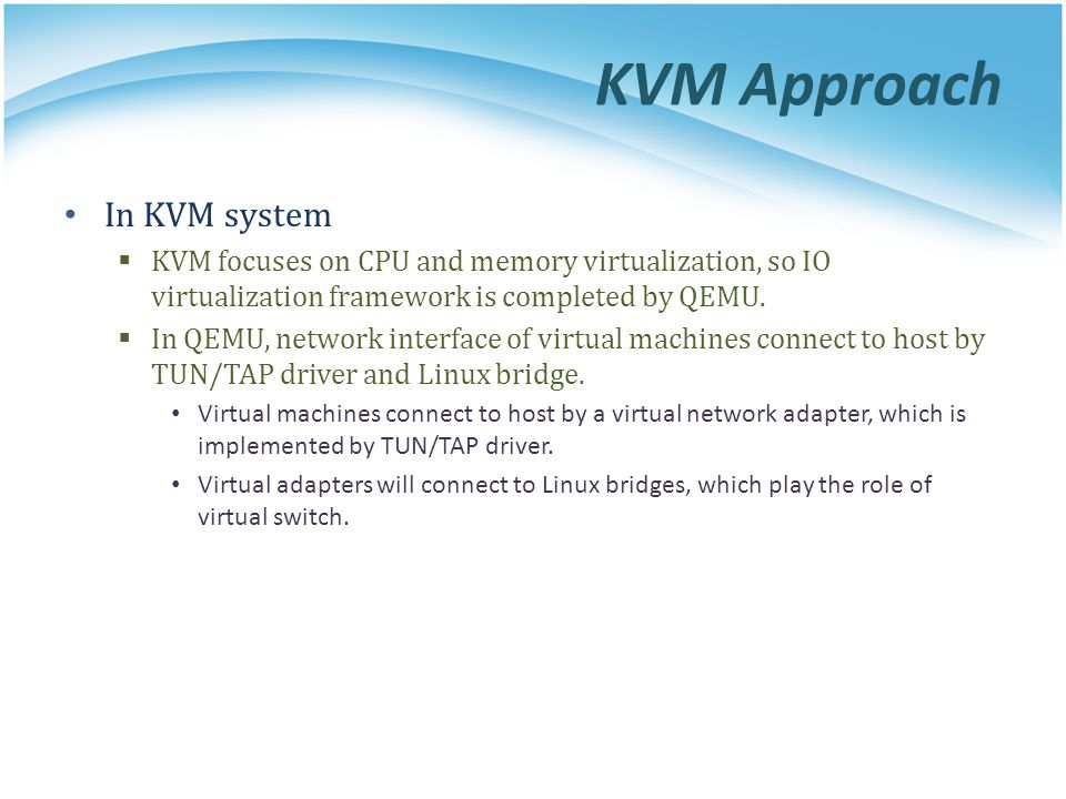 KVM Approach In KVM system