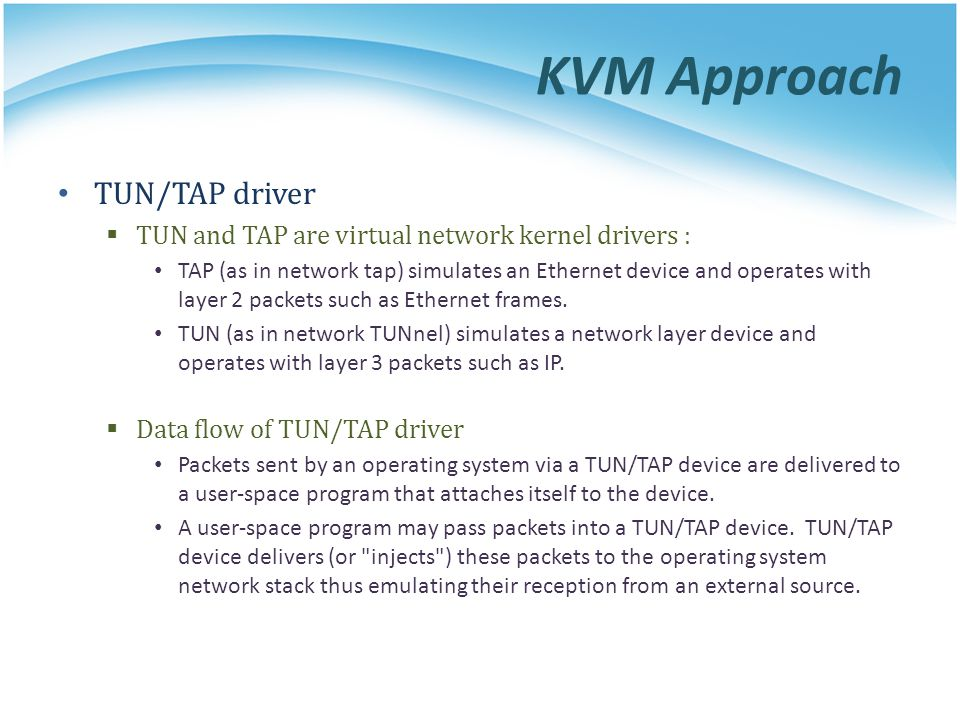 KVM Approach TUN/TAP driver