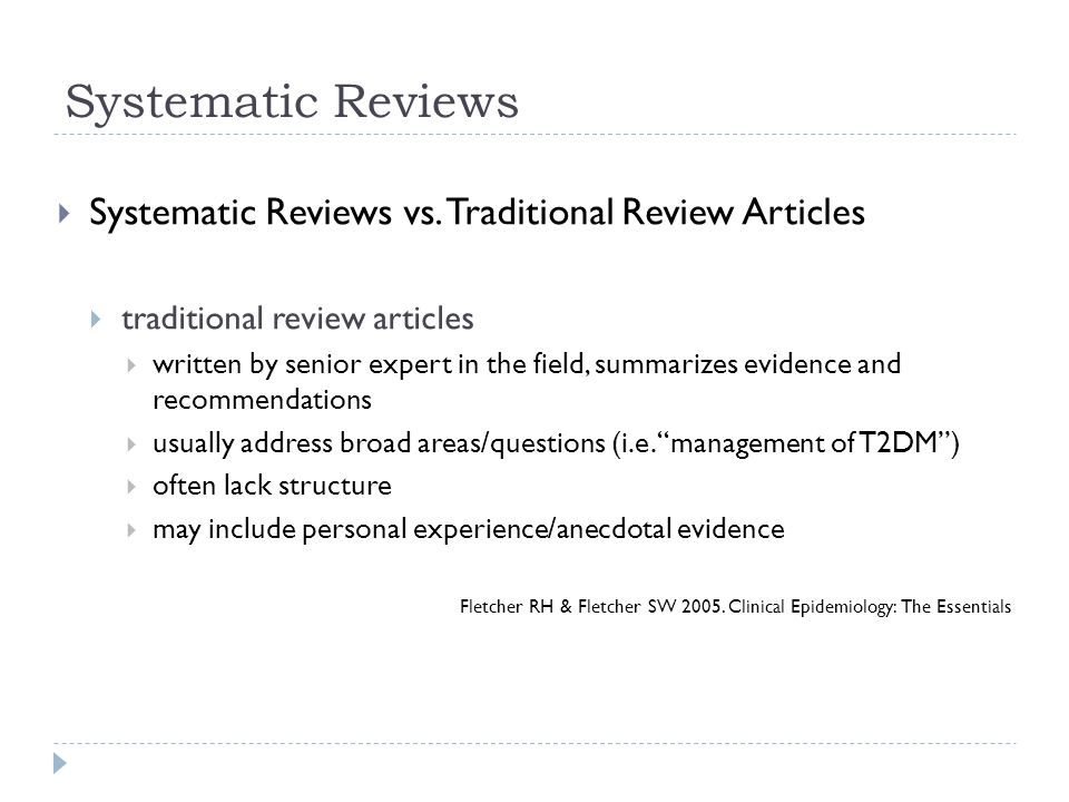 Systematic Reviews Systematic Reviews vs. Traditional Review Articles