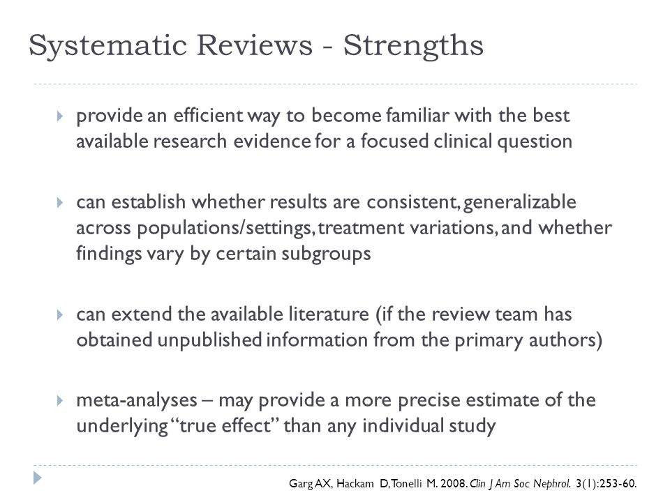 Systematic Reviews - Strengths