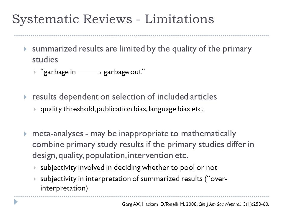 Systematic Reviews - Limitations