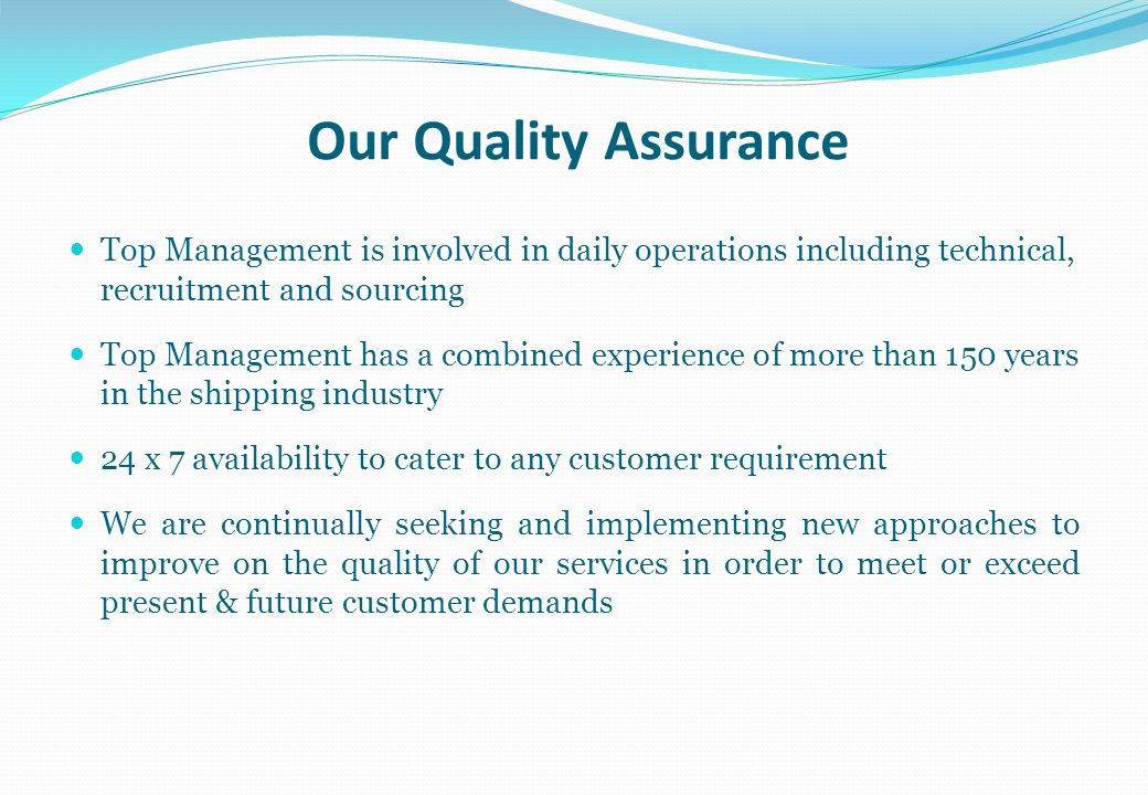 Our Quality Assurance Top Management is involved in daily operations including technical, recruitment and sourcing.