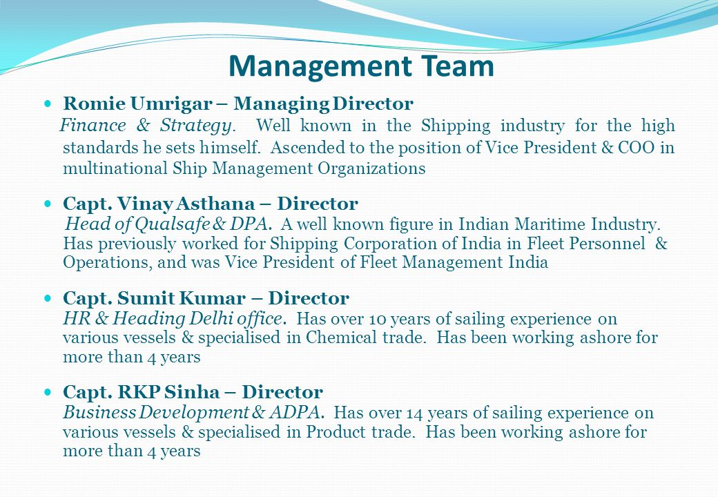 Management Team Romie Umrigar – Managing Director
