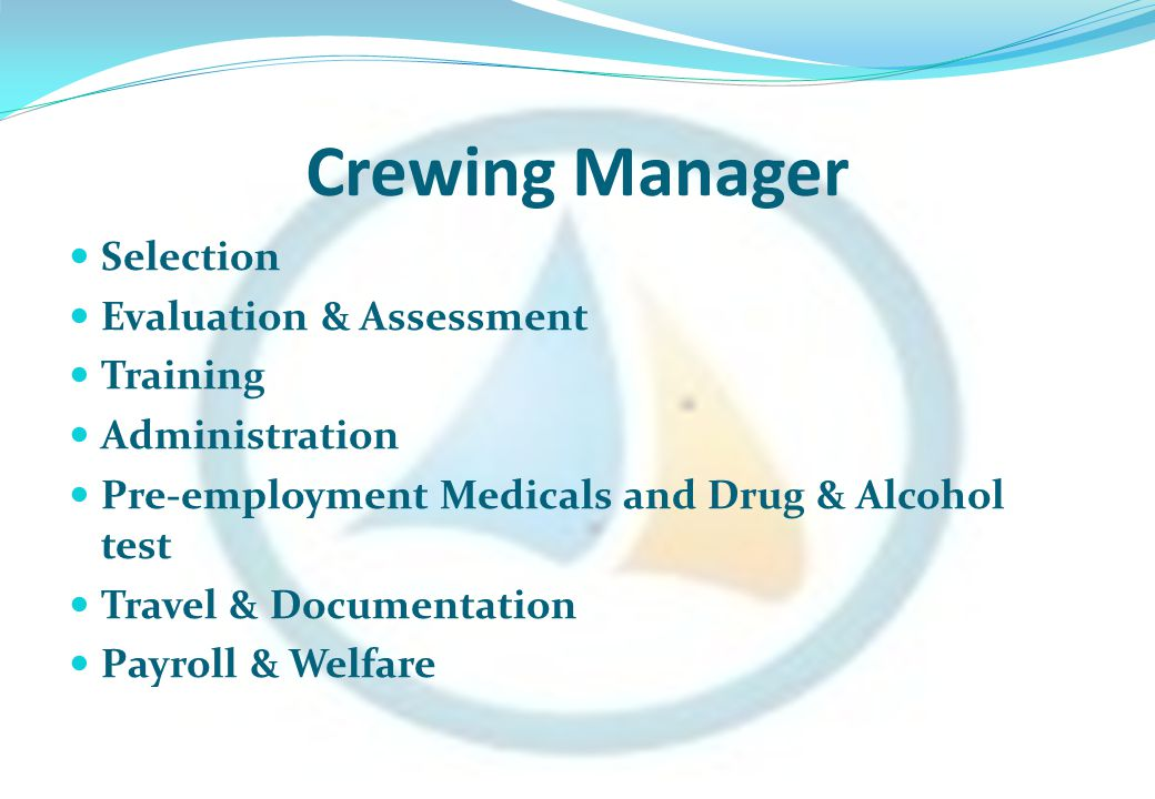 Crewing Manager Selection Evaluation & Assessment Training