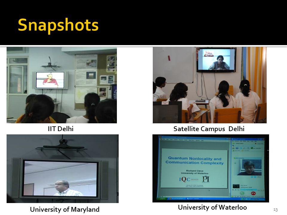 Snapshots IIT Delhi Satellite Campus Delhi University of Waterloo