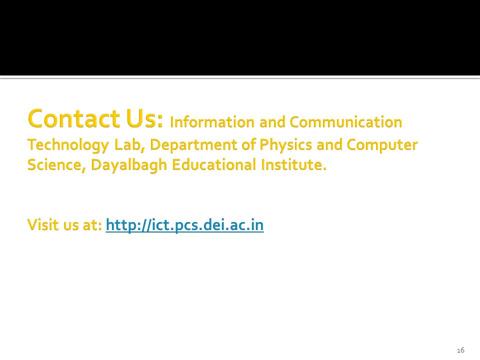 Contact Us: Information and Communication Technology Lab, Department of Physics and Computer Science, Dayalbagh Educational Institute.