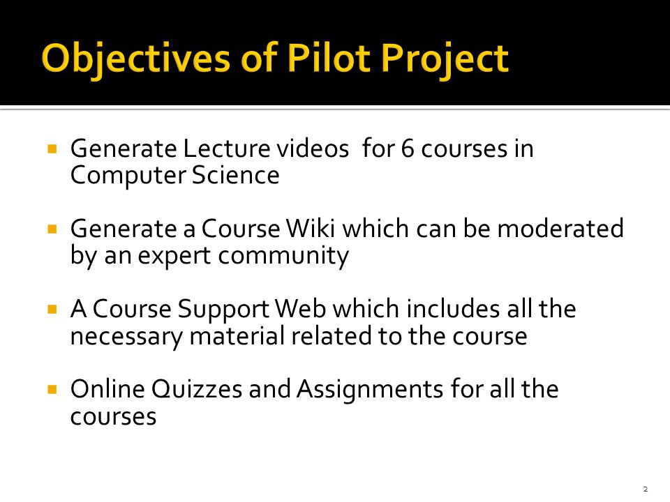 Objectives of Pilot Project