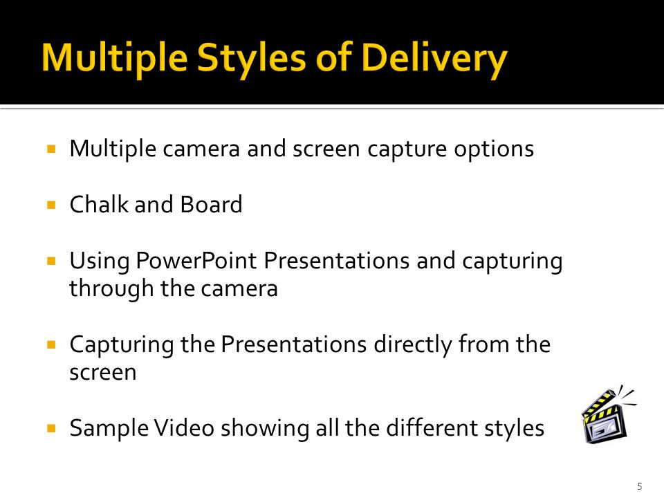 Multiple Styles of Delivery