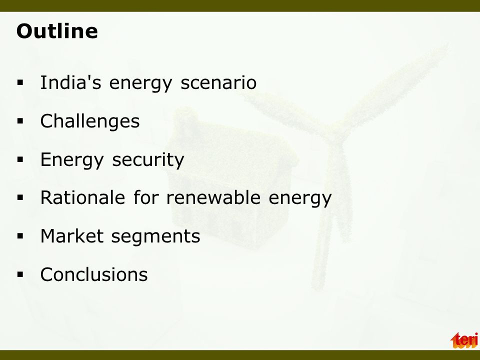 Outline India s energy scenario Challenges Energy security