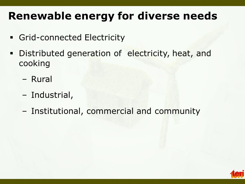 Renewable energy for diverse needs