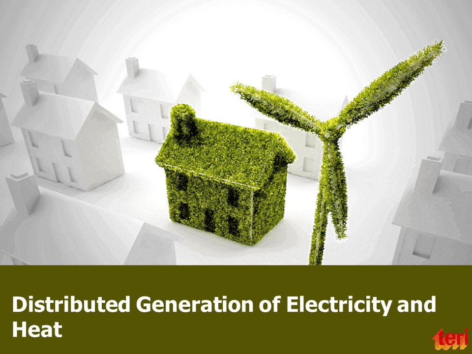 Distributed Generation of Electricity and Heat