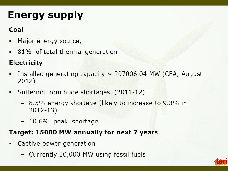 Energy supply Coal Major energy source,