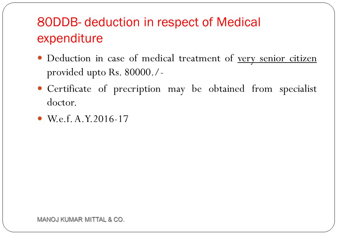 80DDB- deduction in respect of Medical expenditure