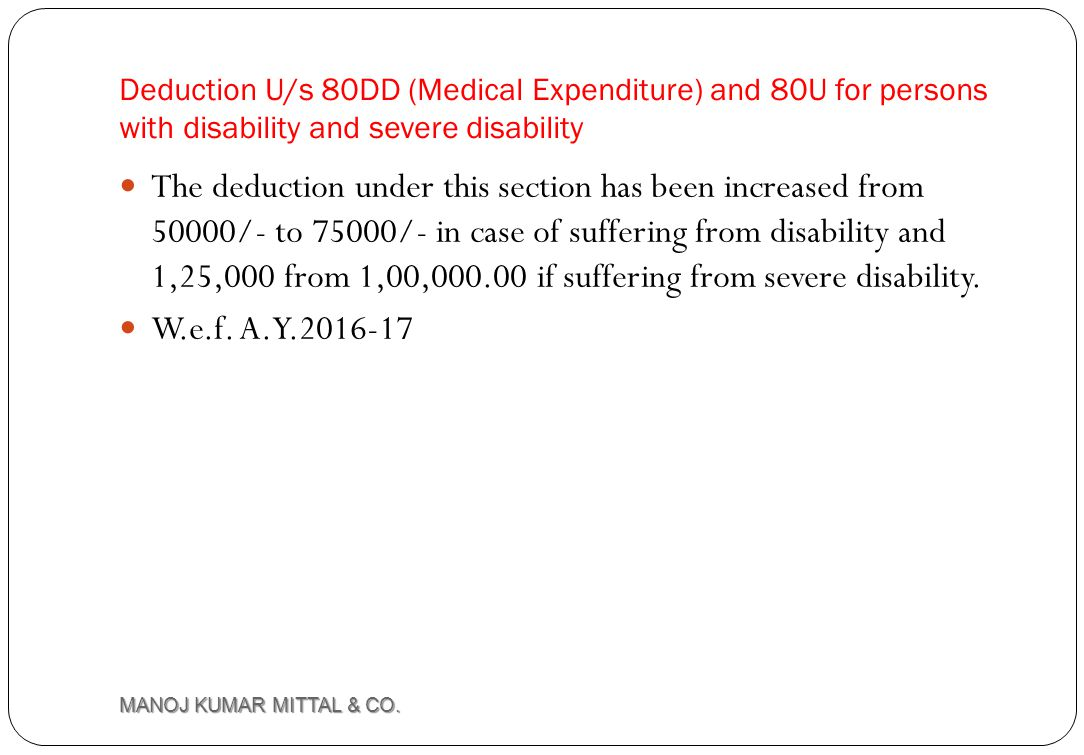 Deduction U/s 80DD (Medical Expenditure) and 80U for persons with disability and severe disability