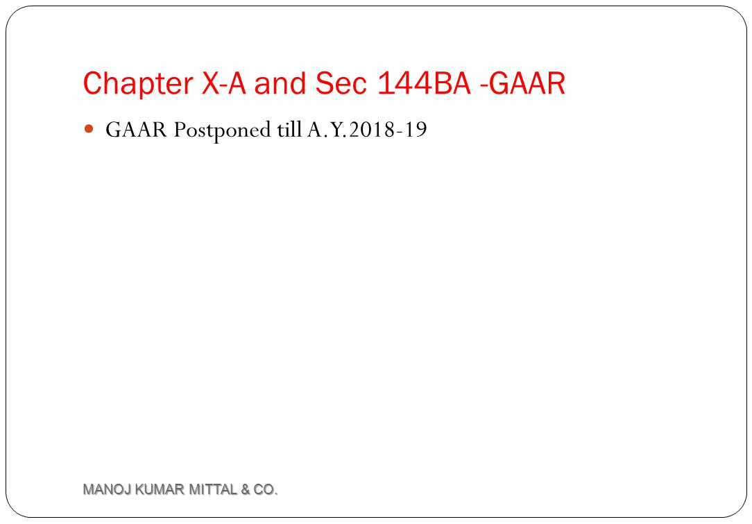 Chapter X-A and Sec 144BA -GAAR