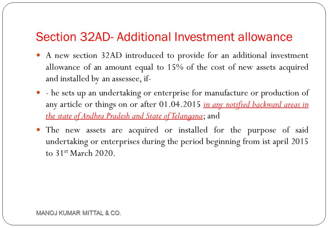 Section 32AD- Additional Investment allowance