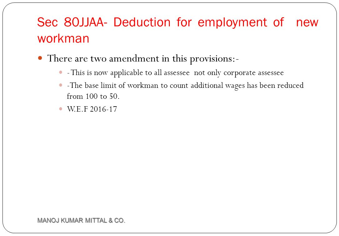 Sec 80JJAA- Deduction for employment of new workman