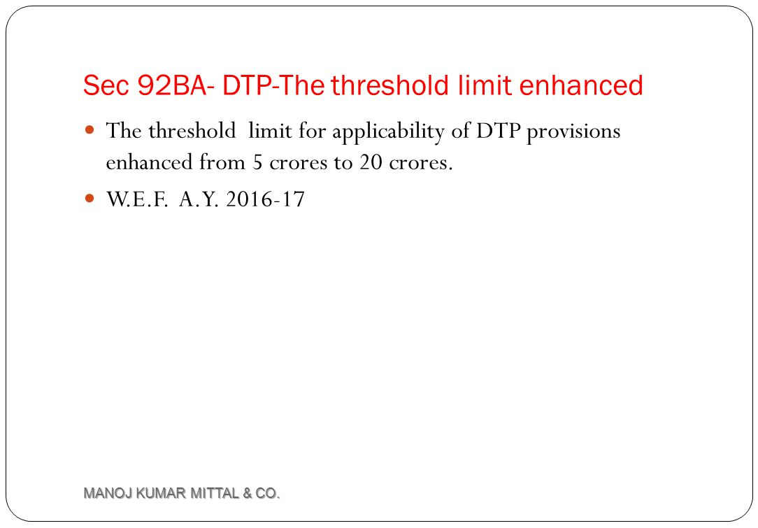 Sec 92BA- DTP-The threshold limit enhanced