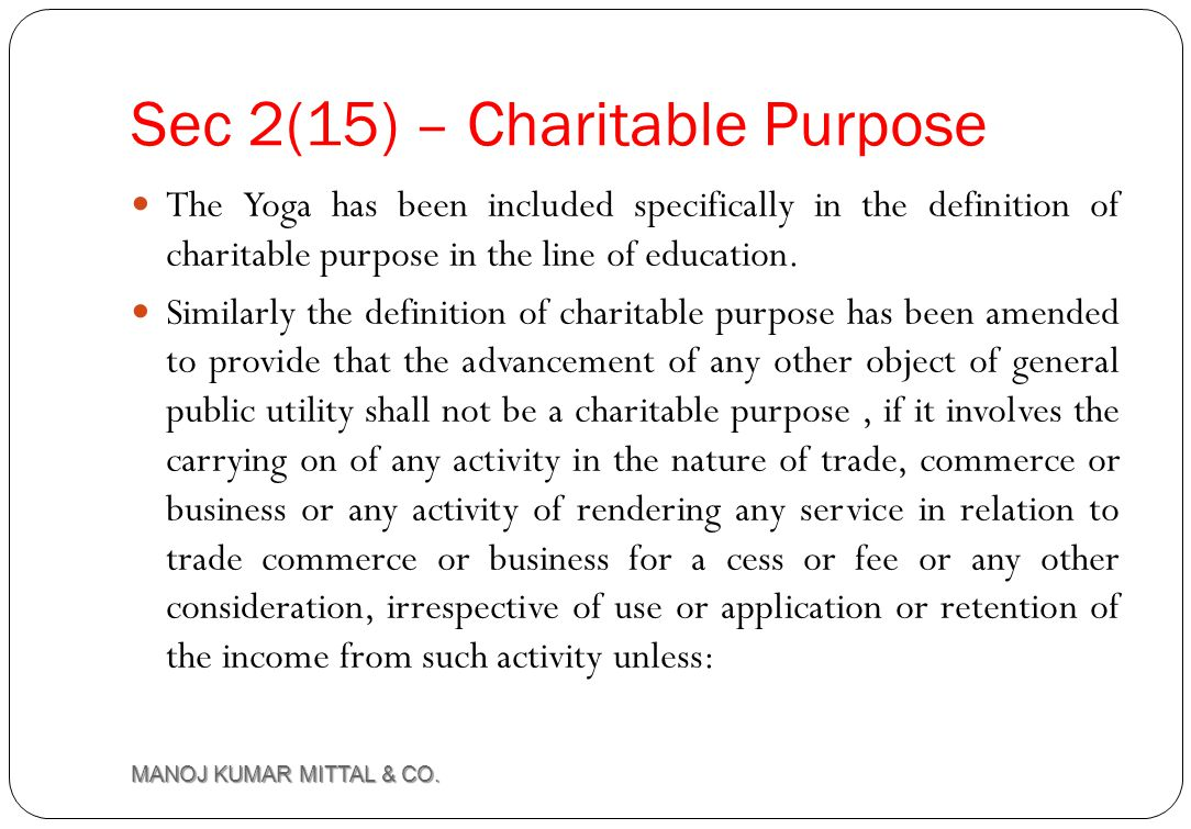 Sec 2(15) – Charitable Purpose