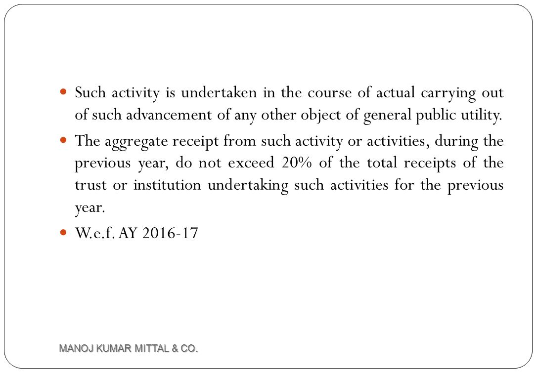 Such activity is undertaken in the course of actual carrying out of such advancement of any other object of general public utility.