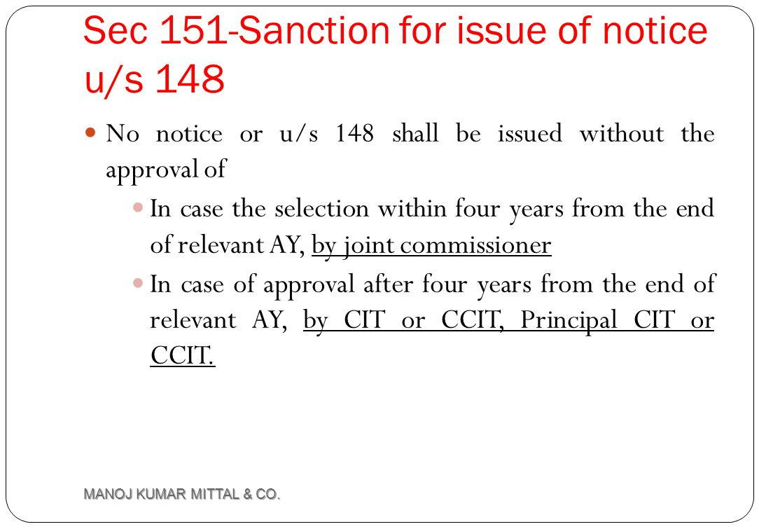 Sec 151-Sanction for issue of notice u/s 148