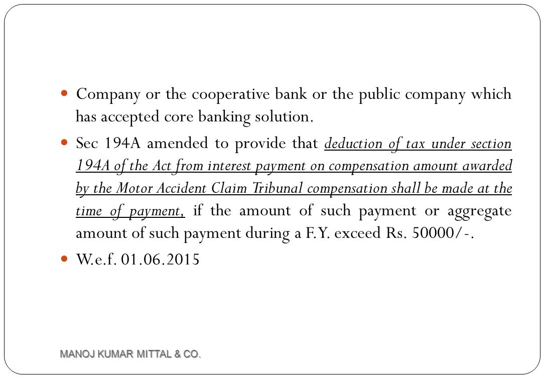 Company or the cooperative bank or the public company which has accepted core banking solution.