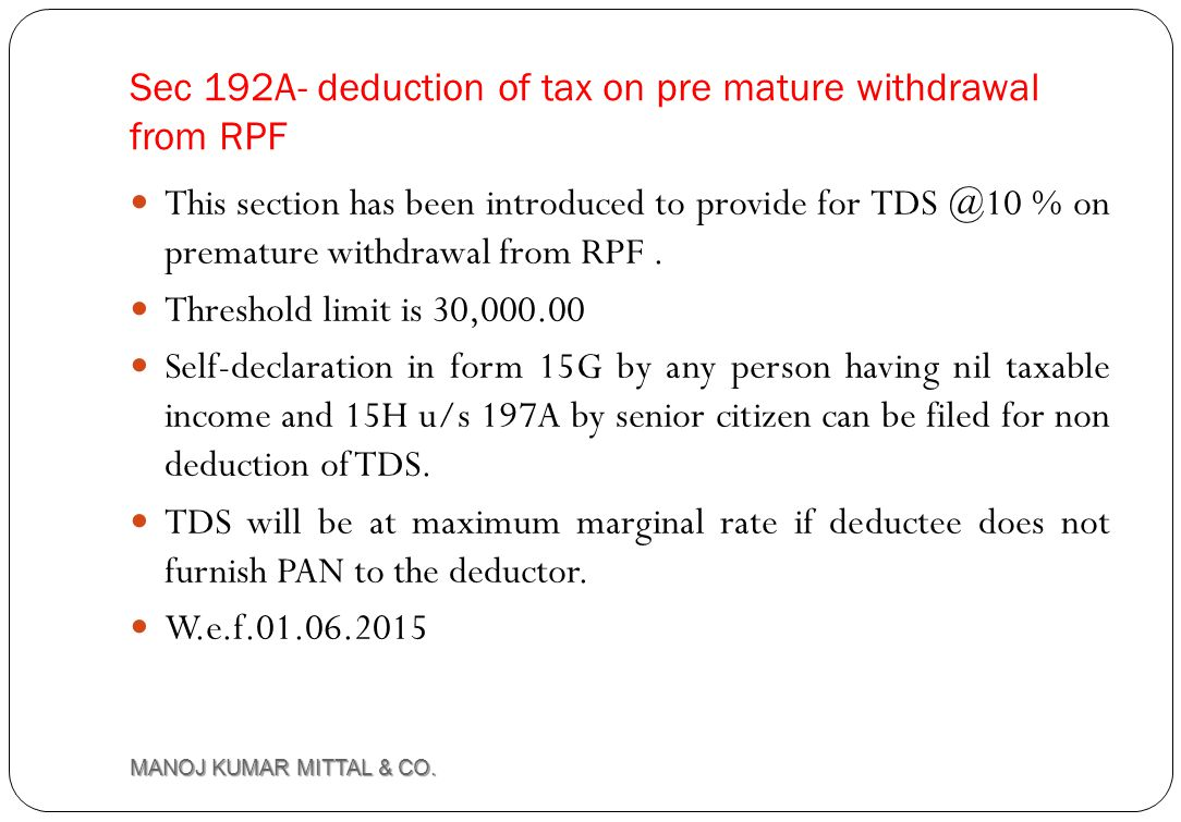 Sec 192A- deduction of tax on pre mature withdrawal from RPF