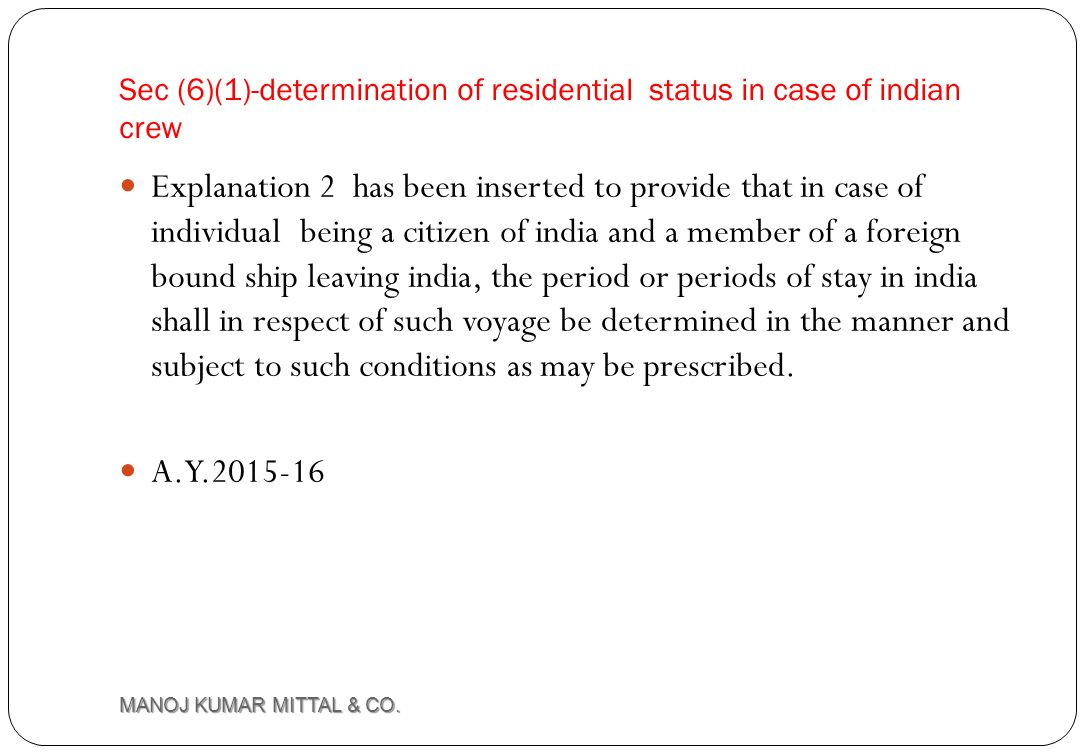 Sec (6)(1)-determination of residential status in case of indian crew
