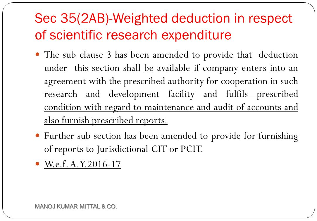 Sec 35(2AB)-Weighted deduction in respect of scientific research expenditure