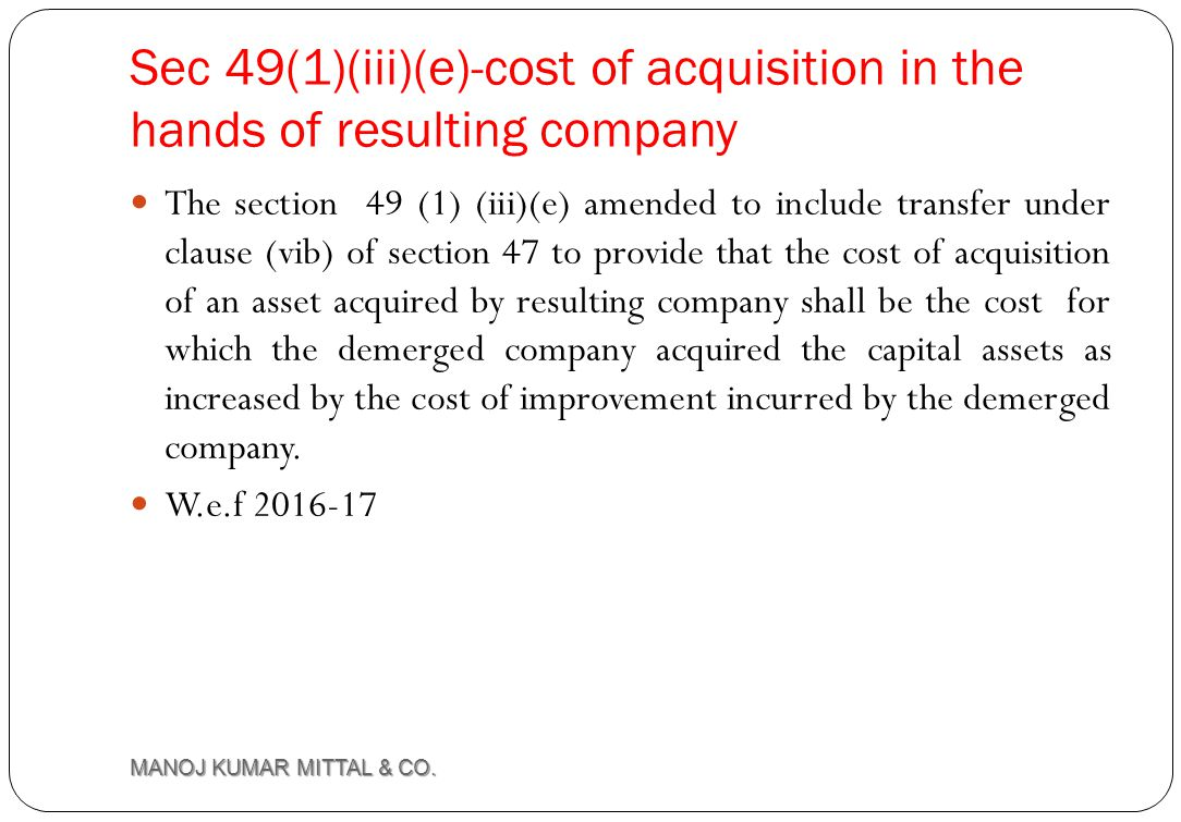 Sec 49(1)(iii)(e)-cost of acquisition in the hands of resulting company
