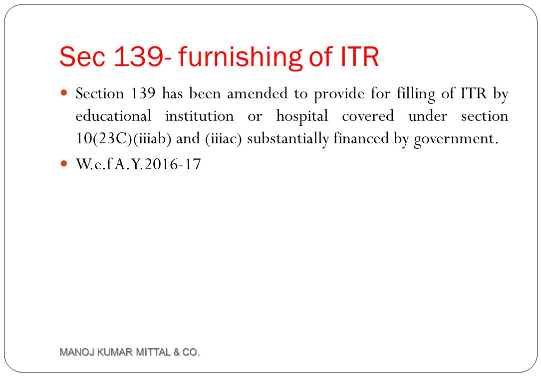 Sec 139- furnishing of ITR