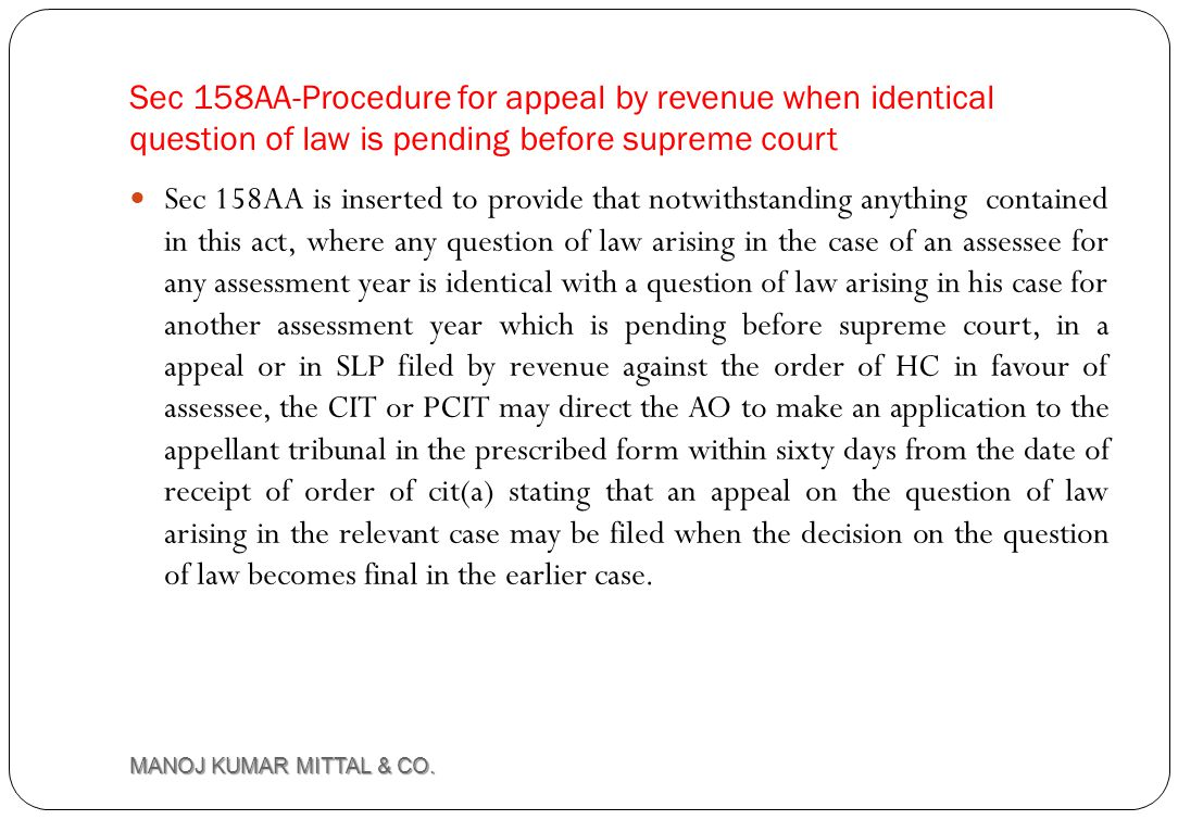 Sec 158AA-Procedure for appeal by revenue when identical question of law is pending before supreme court