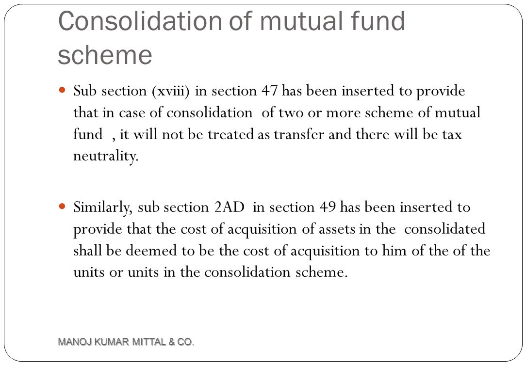 Consolidation of mutual fund scheme