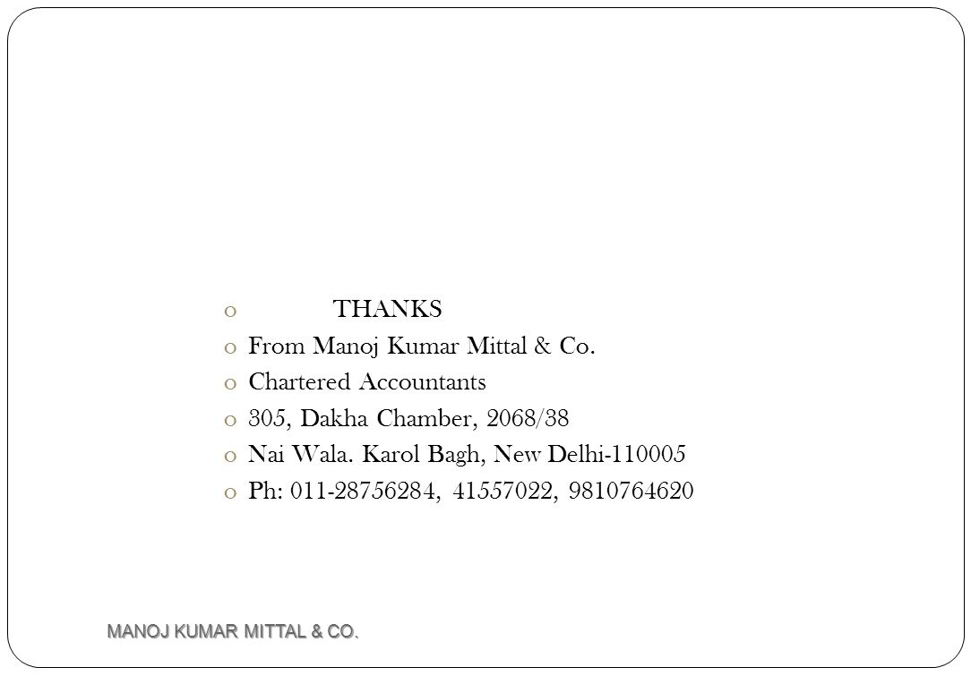 From Manoj Kumar Mittal & Co. Chartered Accountants