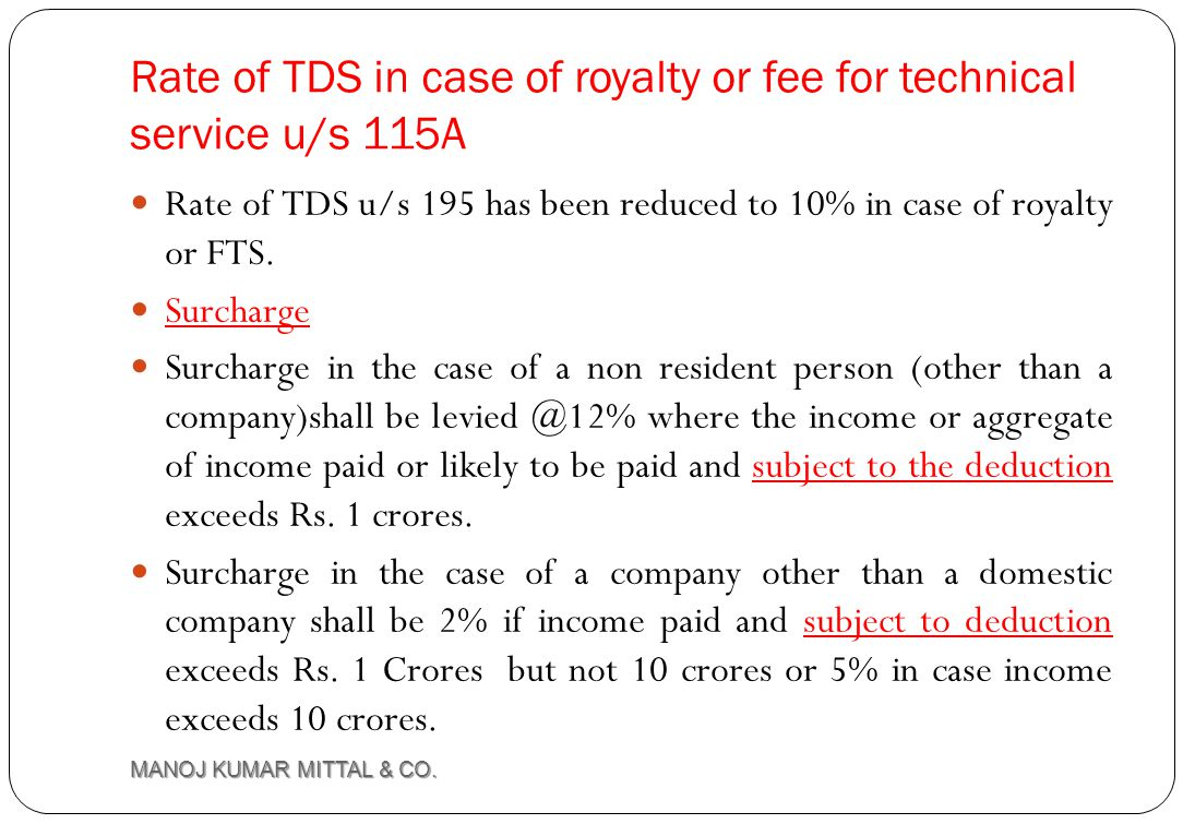 Rate of TDS in case of royalty or fee for technical service u/s 115A